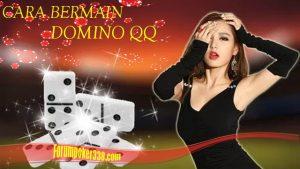 Cara Bermain Game Domino QQ