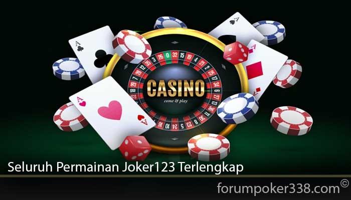 Seluruh Permainan Joker123 Terlengkap
